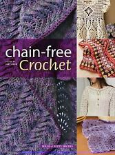 Chain-Free Crochet Made Easy by Annie's Staff (2009, Paperback)