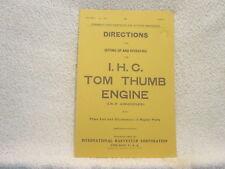 INTERNATIONAL HARVESTER IHC TOM THUMB ENGINE OPERATING MANUAL