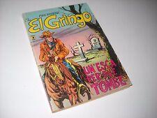 EL GRINGO N. 5 UN 'ESCA PER DUE TOMBE MAX BUNKER 1977 No Diabolik !!! NO RESO!!!