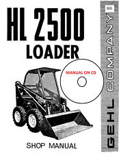 Gehl HL2500 Skid Steer Shop Manual 901573 on CD