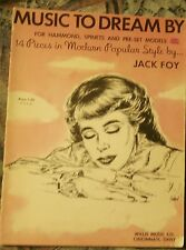 Music to Dream By 14 Pieces in Modern Popular Style by Jack Foy Organ Music Book