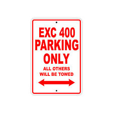 KTM EXC 400 Parking Only Towed Motorcycle Bike Chopper Aluminum Sign