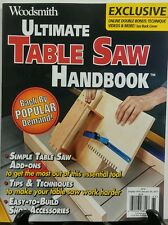 Woodsmith Ultimate Table Saw Handbook 2016 Wood Tips & Techniques FREE SHIPPING
