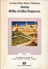 STORIA DELLA CIVILTÀ FRANCESE - GEORGES DUBY, ROBERT MANDROU - MONDADORI, 1974