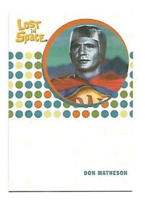 RITTENHOUSE LOST IN SPACE 2005 RARE UNSIGNED AUTOGRAPH CARD DON MATHESON AS IDAK