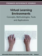 Virtual Learning Environments : Concepts, Methodologies, Tools and...