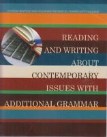 Reading & Writing About Contemporary Issues with Additional Grammar