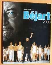 MAURICE BÉJART PROGRAMME 2003 TONY GARNIER ET PALAIS DES CONGRÈS  AVEC 2 ENTRÉES