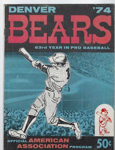 1974 Denver Bears AAA Baseball Program American Association GOOD COND FREE SHIP