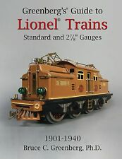 Greenberg's Guide to Lionel Standard and 2-7/8 Gauges 1901-1940 2014 6th Edition