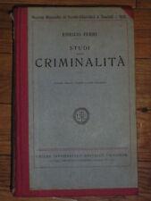 STUDI SULLA CRIMINALITA' - ENRICO FERRI - UTET 1926