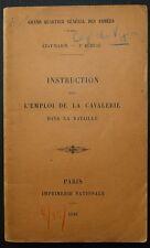 Instruction sur l'emploi de la cavalerie dans la bataille / 1916