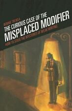 The Curious Case of the Misplaced Modifier: How to Solve the Mysteries of Weak W