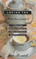 Loving Tea: The Tea Lover's Guide