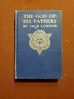 The God of His Fathers ~ JACK LONDON ~ First Edition ~1901