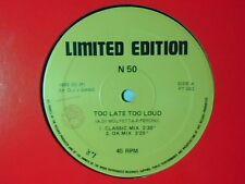 """N50 Too late too loud 12"""" ITALO ZONE ALBERTINO RARISSIMO VERY RARE!!! N 50"""