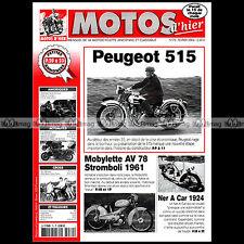 MOTOS D'HIER N°70 PEUGEOT 515 MOBYLETTE AV 78 STROMBOLI NER-A-CAR GUY BERTRAND