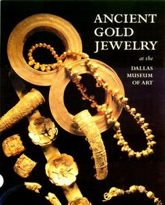 Ancient Gold Jewelry Etruscan Roman Greek Italian Near Eastern 700BC–300AD Color