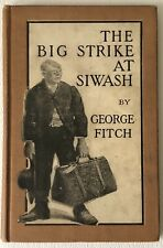 Antique 1909 The Big Strike at SIWASH by George Fitch Boy's Children's Book