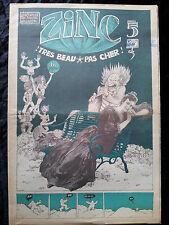 ZINC Très beau pas cher # 5 1972 BD Contre culture Presse Underground Guitton