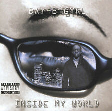 Inside My World [PA] by Bay-B-Girl (CD, May-2002, Haywire Records)