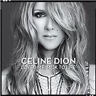 Celine Dion - Loved Me Back to Life (CD)