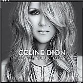 CELINE DION - LOVED ME BACK TO LIFE - CD ALBUM - BREAKAWAY / THANKFUL +