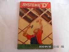 SYSTEME D N°135 03/1957 GARAGE JOUET POSE PLANCHER CONSTRUIRE UNE PISCINE   J9