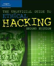 Unofficial Guide to Ethical Hacking by Fadia, Ankit