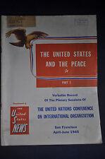 1945 The United States News - United Nations Conference on International Organiz