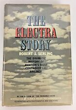 The Electra Story Robert J Serling 1963 Lockheed airliner Signed Inscribed