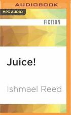 Juice! : American Literature Series by Ishmael Reed (2016, MP3 CD, Unabridged)