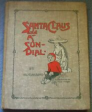 1909 - Santa Claus and a Sun-Dial illustrated by Percy Lindsay