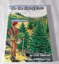For the Love of Trees by Cliff Gearhart Michigan Christmas Cheboygan Gaylord