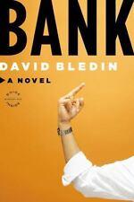 Bank: A Novel, Bledin, David, Good Book