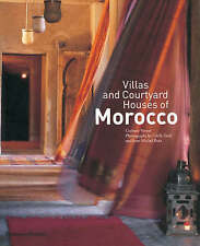 Villas and Courtyard Houses of Morocco: with 235 Colour Illustrations by Corinne Verner (Paperback, 2008)