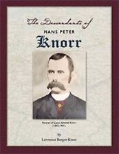 The Descendants of Hans Peter Knorr, 2nd Ed.
