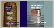 Make a Complete Japanese Sword Mount with Walter Sorrells (2 DVD Set) / katana