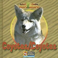 Coyotes  Coyotes (Animals That Live in the Desert  Animales Del Desier-ExLibrary