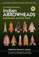 NEW 15th Edition Overstreet Indian Arrowheads Identification & Price Guide Book