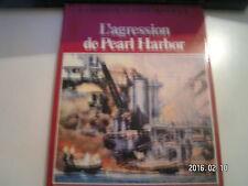 ** La seconde guerre mondiale L'agression de Pearl Harbor