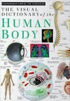 (Very Good)-Visual Dictionary of the Human Body (Eyewitness Visual Dictionaries)