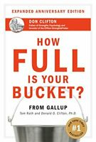 How Full Is Your Bucket?  Positive Strategies f... by Donald O. Clifton Hardback