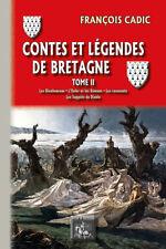 Contes et Légendes de Bretagne (T2 : les Bienheureux, l'Enfer & les Démons...)
