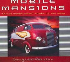 Mobile Mansions (Intl) : Taking Home Sweet Home on the Road, Douglas Keister, Go