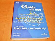 macromedia flash mx e actionscript guida all'uso mondadori informatica 2002-2006