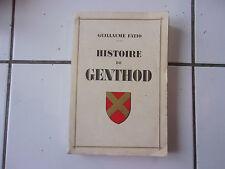Guillaume FATIO Histoire de GENTHOD et de son territoire édition originale 1943