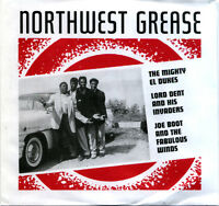 "NORTHWEST GREASE  ""MIGHTY EL DUKES - LORD DENT - JOE BOOT"" DOO WOP, R&B, R&R"