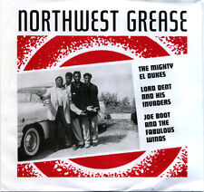 "NORTHWEST GREASE  ""MIGHTY EL DUKES - LORD DENT - JOE BOOT"" DOO WOP, R&B, R&R"