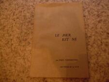 1966.Le jour est né poèmes.Paul Vernhettes (envoi).Henri Ferrier